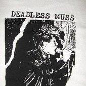 Deadless Muss