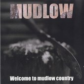 Welcome to Mudlow Country