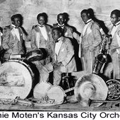 Bennie Moten and His Kansas City Orchestra