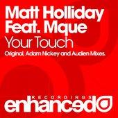 Matt Holliday feat. Mque - Your Touch