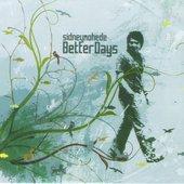 Better Days (2008)