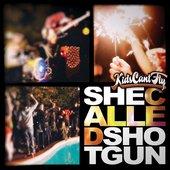 She Called Shotgun / Heartstrong (Single)