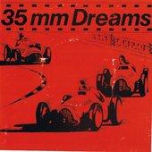 35MM Dreams
