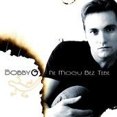Bobby G - Ne Mogu Bez Tebe MAXI Cover