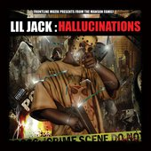 Lil Jack – Hallucinations (2009)
