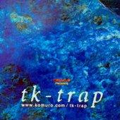 Tk - Trap
