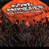 Future Prophecies feat MC Dyna