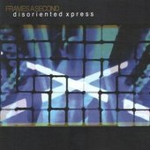 Disoriented Xpress