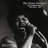 Big Mama Thornton / Muddy Waters Blues Band