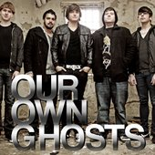 Our Own Ghosts