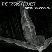 The Frigus Project