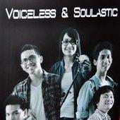 Voiceless & Soulactic