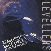 Best Live - Headlights, White Lines, Black Tar Rivers