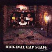 Original Rap Staff