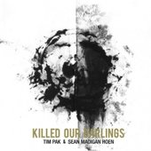 Killed Our Darlings