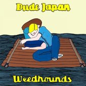 split 7 inch w/ Weed Hounds