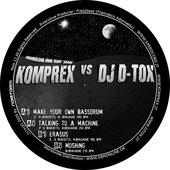 Komprex vs. DJ D-Tox