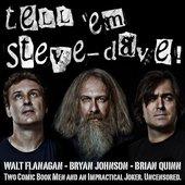 Bryan Johnson, Walter Flanagan and Brian Quinn