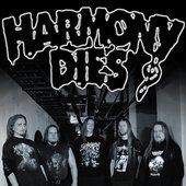 Harmony Dies