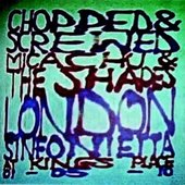 Chopped & Screwed with the London Sinfonietta