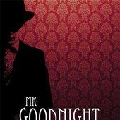 Mr Goodnight