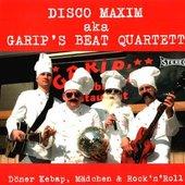 Disco Maxim aka Garip's Beat Quartett