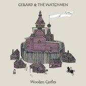 Gerard & The Watchmen