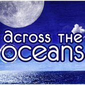 Across The Oceans