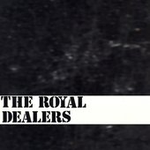 The Royal Dealers