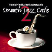 Various Artists - Smooth Jazz Cafe 2