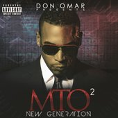 Don Omar Presents: MTO 2 (New Generation)