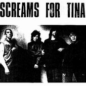 Screams For Tina