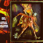 Astral Disaster (Limited Vinyl)