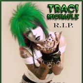 RIP Traci