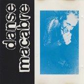 Danse Macabre  - Bad But Not Bad