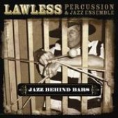 Lawless Percussion And Jazz Ensemble