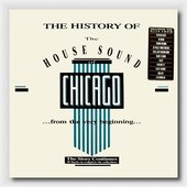 The History of the House Sound of Chicago, Volume 15