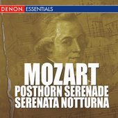 Serenata Notturna No. 6 In D Major KV 239 - Marcia - Maestoso