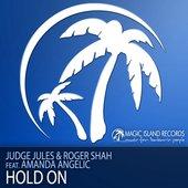 Judge Jules & Roger Shah