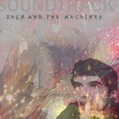 Zach & The Machines