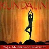 Kundalini: Yoga, Meditation, Relaxation