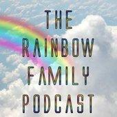 The Rainbow Family Podcast