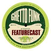 Ghetto Funk Presents: Featurecast 2010