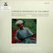 Musical Anthology of the Orient - Afghanistan