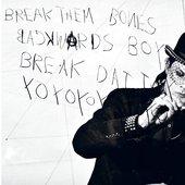 break them bones - interview magazine