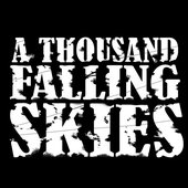 A THOUSAND FALLING SKIES