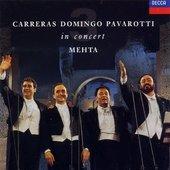 José Carreras, Plácido Domingo, Luciano Pavarotti