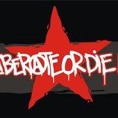 Liberate or die!