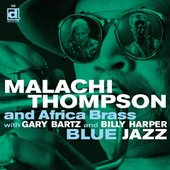 Malachi Thompson and The Africa Brass with Gary Bartz and Billy Harper