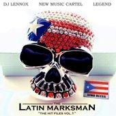 "The Latin Marksman ""The Hit Files Vol. 1"""